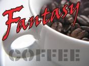 FANTASY COFFEE